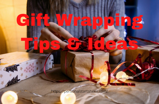 gift wrapping tips and ideas.