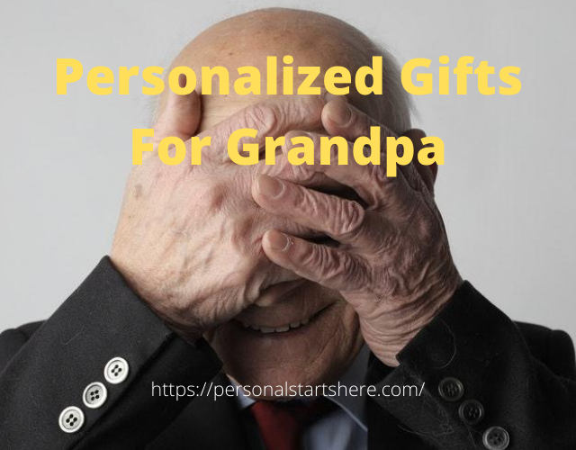 personalized gifts for grandpa