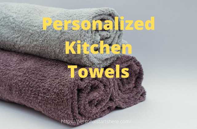 personalized custom kitchen towels